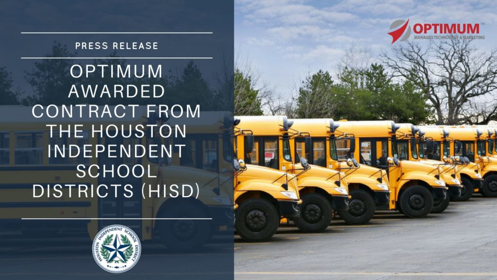 Optimum Awarded Contract from Houston Independent School Districts (HISD)