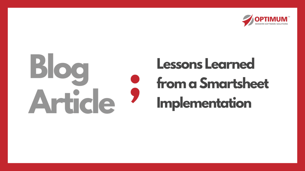 Lessons Learned from a recent Smartsheet Implementation