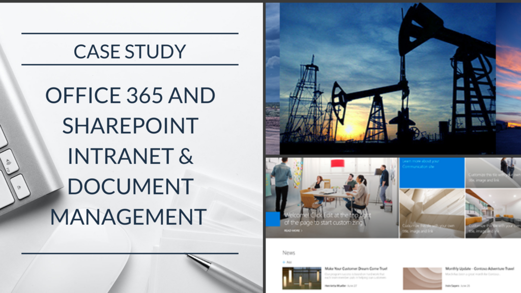 Case Study: Energy Company Increases Employee Engagement and Company-wide Communication Through Office 365-based Intranet
